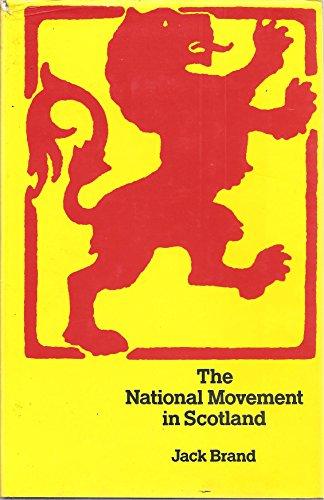National Movement in Scotland By Jack Brand