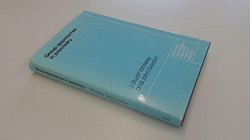 Group Approaches in Psychiatry By J.Stuart Whiteley