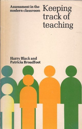 Keeping Track of Teaching By Harry D. Black