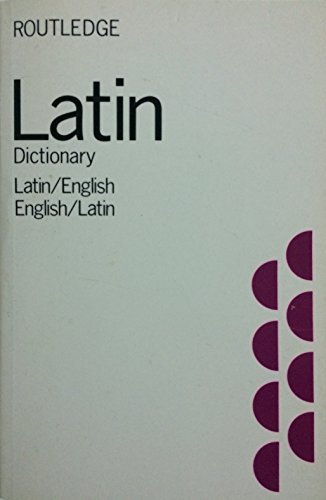 Latin-English and English-Latin Dictionary By S. C. Woodhouse