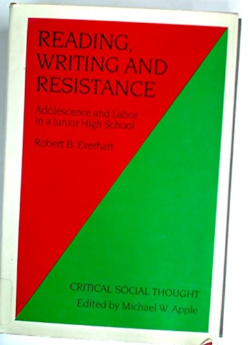 Reading, Writing and Resistance By Robert B. Everhart