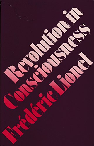 Revolution in Consciousness By Frederic Lionel