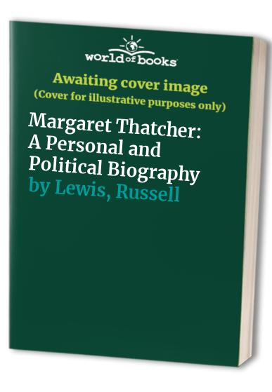 Margaret Thatcher By Russell Lewis