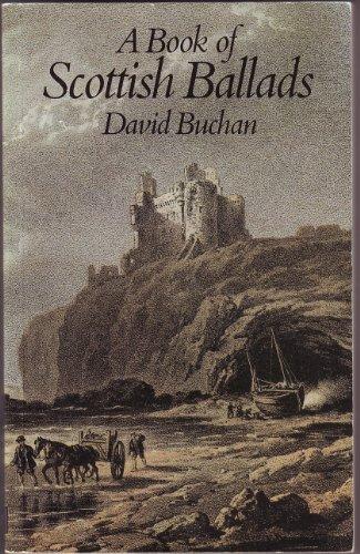 Book of Scottish Ballads By Edited by David Buchan
