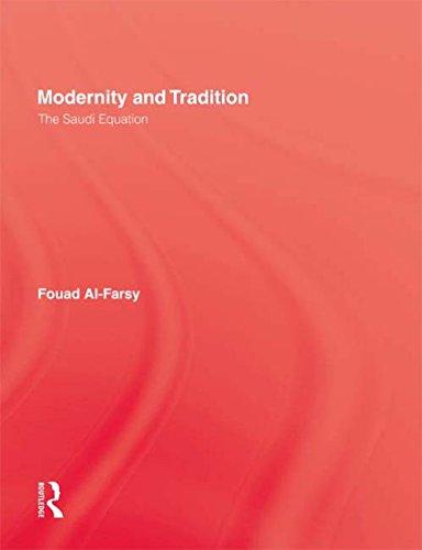 Modernity & Tradition By Fouad Al-Farsy