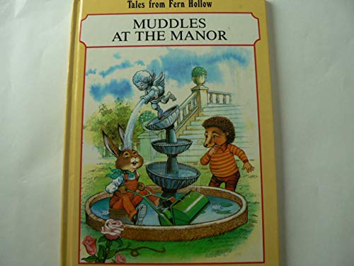 Muddles at the Manor By John Patience