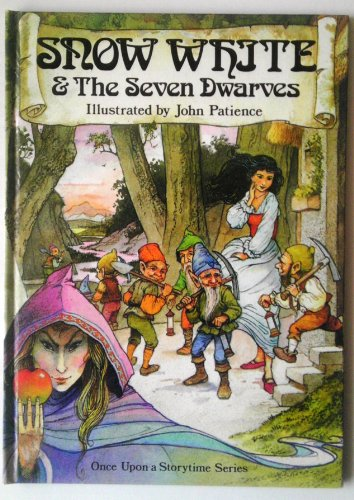 Snow White And The Seven Dwarves : By John Patience