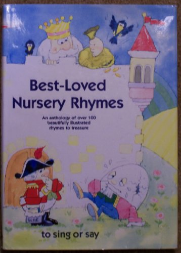 Best Loved Nursery Rhymes to Sing or Say By Al Bunkin; Rikki O'Neill