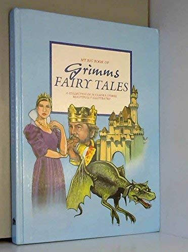 My Big Book of Grimm's Fairy Tales By Unnamed