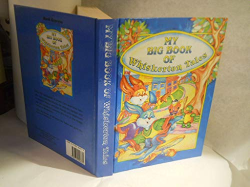 My Big Book of Whiskerton Tales