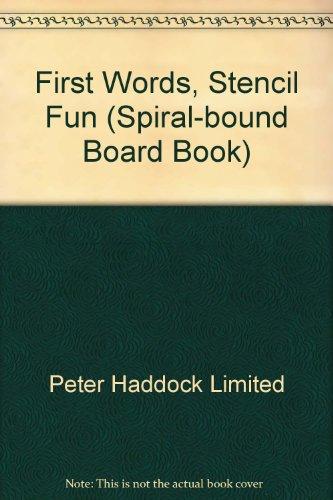 First Words, Stencil Fun (Spiral-bound Board Book)