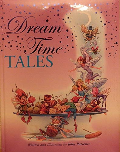 Dream Time Tales By John Patience