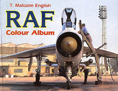 Royal Air Force Colour Album by Malcolm English