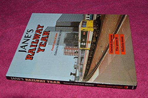 JANE'S RAILWAY YEAR (FOURTH YEAR OF ISSUE) By Murray (edited by) BROWN