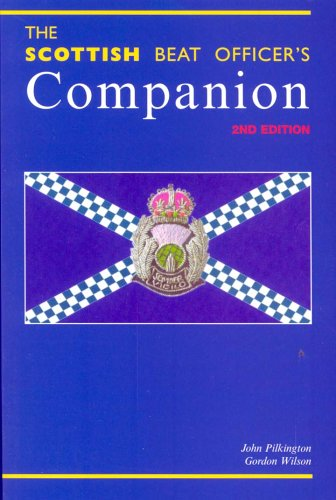 The Scottish Beat Officer's Companion By John Pilkington