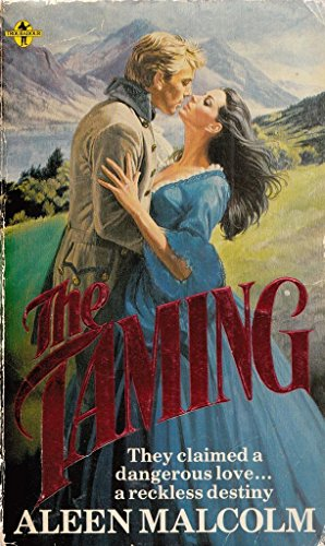 The Taming By Aleen Malcolm