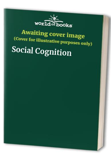 Social Cognition By Edited by George Butterworth