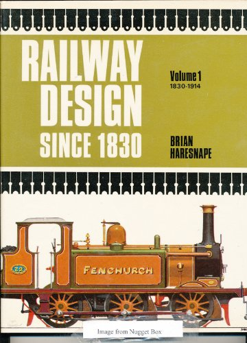 Railway Design Since 1830 By Brian Haresnape