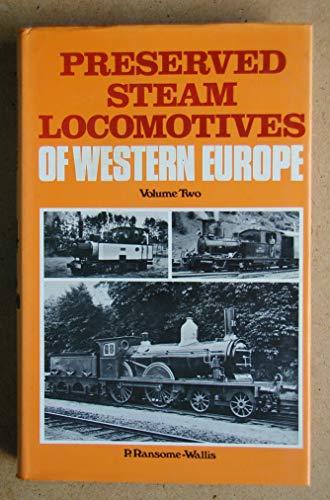 Preserved Steam Locomotives of Western Europe ... by Wallis, P.Ransome- Hardback