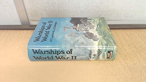 Warships of World War II By H.T. Lenton