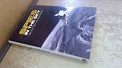 Spies in the Sky By John W.R. Taylor