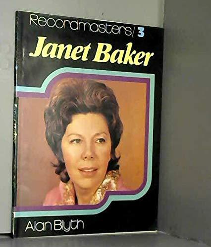 Janet Baker By Alan Blyth