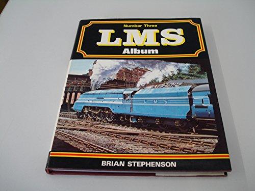 London, Midland and Scottish Railway Album By Brian T. Stephenson
