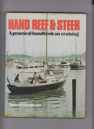 Hand Reef and Steer By Richard Henderson