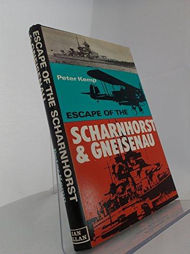 "Escape of the ""Scharnhorst"" and ""Gneisenau"" By Peter Kemp"