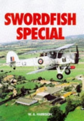 Swordfish Special By W. A. Harrison