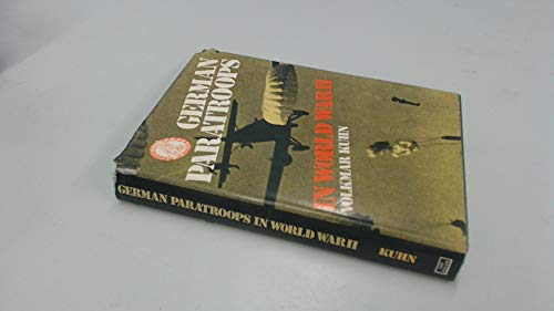 German Paratroops in World War II by Kuhn, Volkmar Hardback Book The Fast Free
