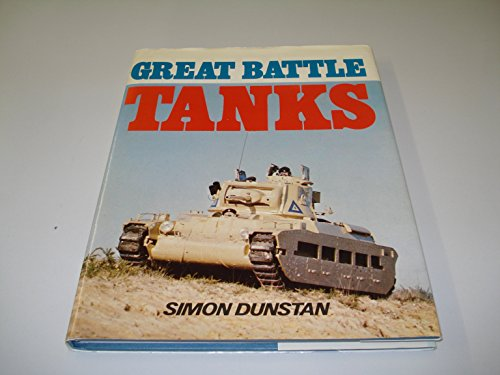 Great Battle Tanks By Simon Dunstan