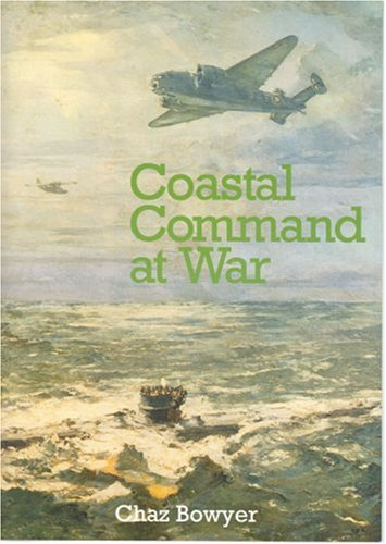 Coastal Command at War By Chaz Bowyer