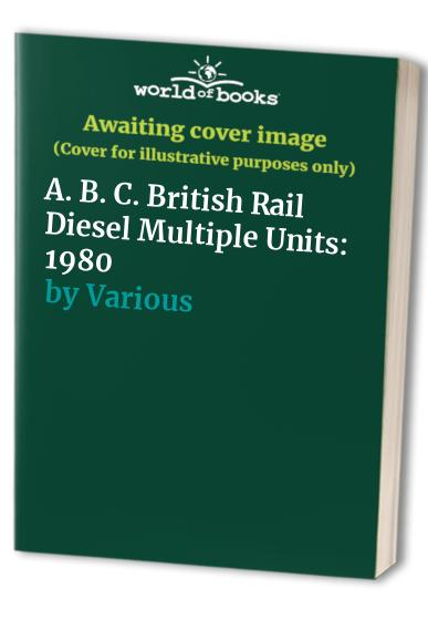 A. B. C. British Rail Diesel Multiple Units By Various