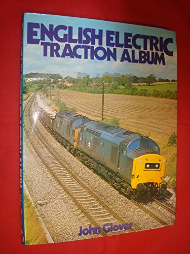 English Electric Traction Album By John Glover