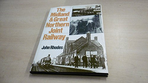 Midland and Great Northern Joint Railway By J. Rhodes