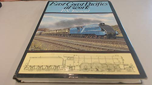 East Coast Pacifics at Work By P.N. Townend