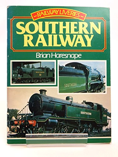 Railway Liveries, 1923-47 By Brian Haresnape