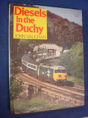 Diesels in the Duchy by John Vaughan