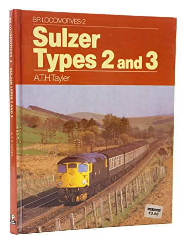 Sulzer Types Two and Three By A.T.H. Taylor