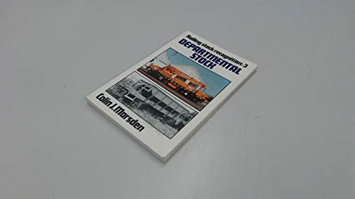 Rolling Stock Recognition 3: Departmental Stock By Colin J. Marsden