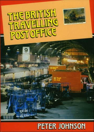 British Travelling Post Office By Peter Johnson