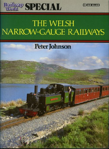 """""""Railway World"""" Special By Peter Johnson"""