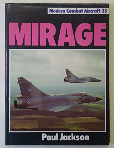 Mirage By Paul A. Jackson, FRAeS