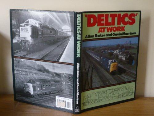 Deltics at Work By Allan Baker