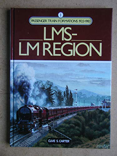 Passenger Train Formations By Clive S. Carter