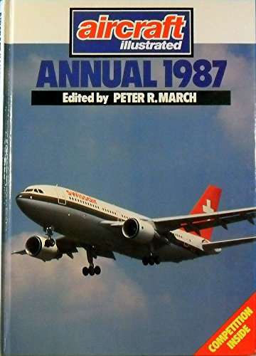 """""""Aircraft Illustrated"""" Annual By Volume editor Peter R. March"""