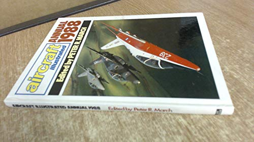 Aircraft Illustrated Annual 1988 By Peter R. (Edited By.) March