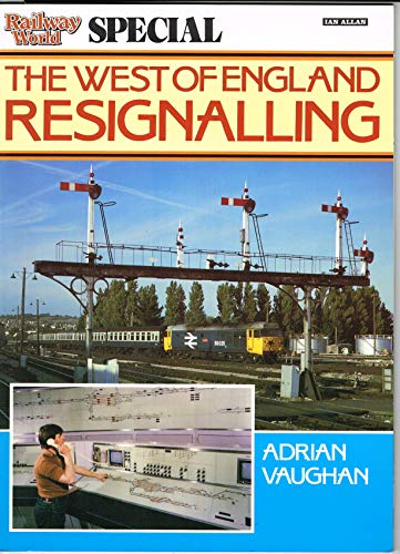 """""""Railway World"""" Special By Adrian Vaughan"""