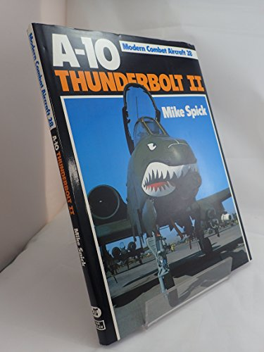 A-10 Thunderbolt II By Mike Spick